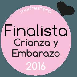 Finalista Crianza y Embarazo 2016 Madresfera