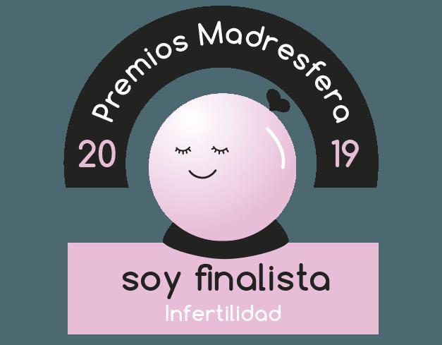 Finalista Premios Madresfera 2019 Infertilidad