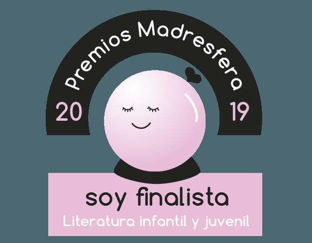 Finalista Premios Madresfera 2019 Literatura infantil y juvenil