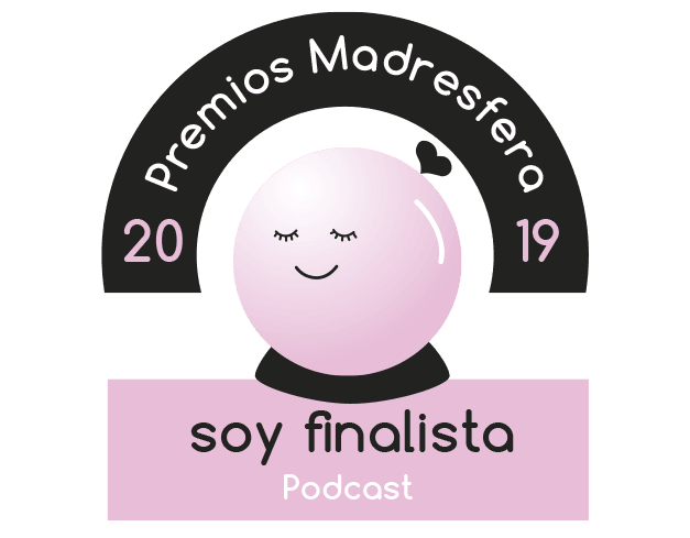Finalista Premios Madresfera 2019 Podcast